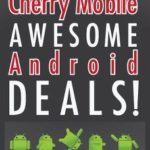 Get an Android Phone from Cherry Mobile at 70% Off! Deals Start at Php2,499 to Php7,999!
