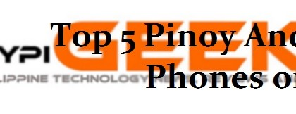 Top-5-pinoy-android-phones-2012