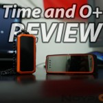 O+ Time and O+ Tag Review