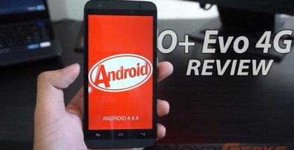 O+ Evo 4G Review - NoypiGeeks