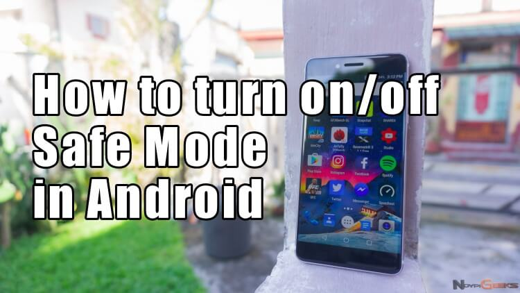 Tutorial: How to turn on and off Safe Mode in Android | NoypiGeeks