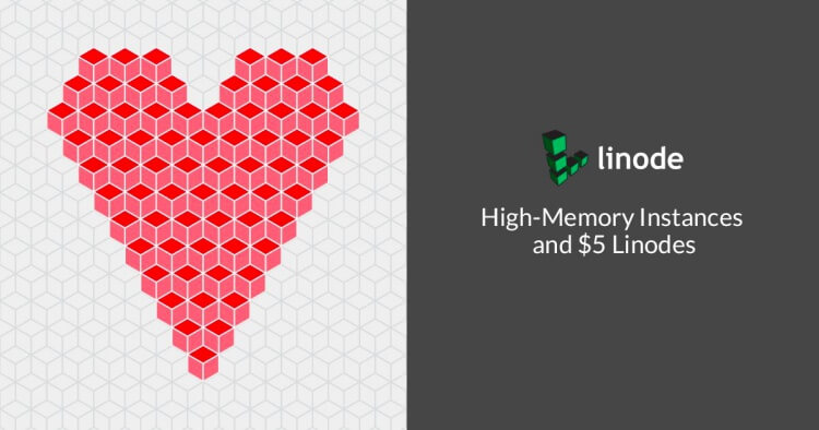 Linode-5-dollars-1gb-ram-high-memory-instances