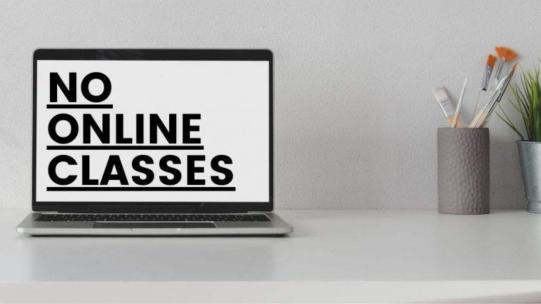 No-Online-Classes
